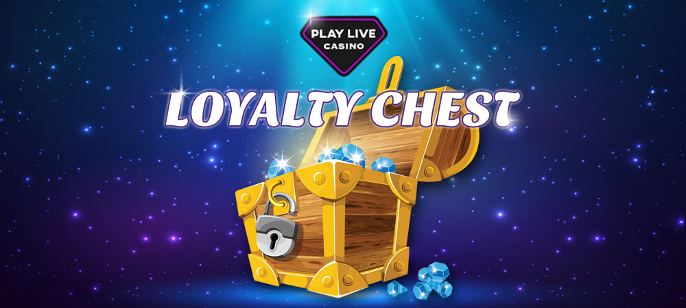 Play Live Casino Loyalty Chest